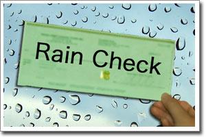 SIGNIFICADO DE TAKE A RAIN CHECK